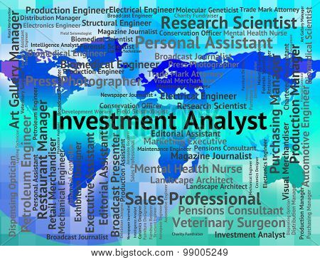 Investment Analyst Represents Career Invested And Occupation