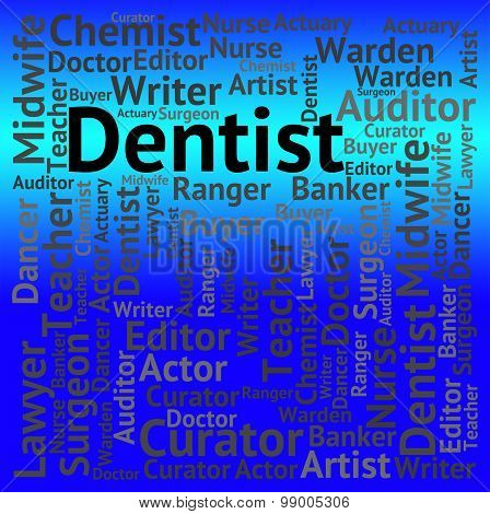 Dentist Job Means Dental Surgeons And Career
