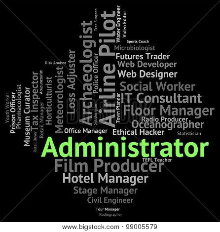 Administrator Job Shows Administrate Employee And Occupations