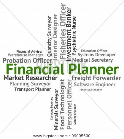Financial Planner Represents Employee Trading And Word