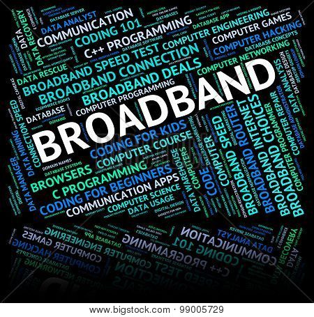 Broadband Word Means World Wide Web And Communicate