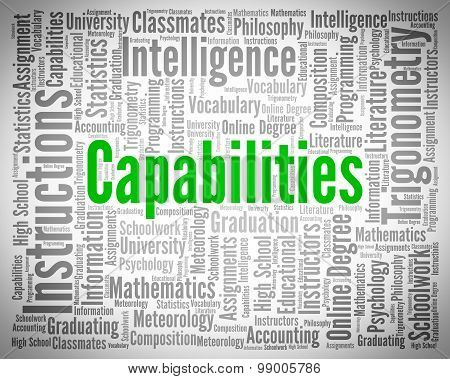 Capabilities Word Means Capacity Adeptness And Competence