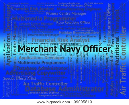 Merchant Navy Officer Means Maritime Work And Word