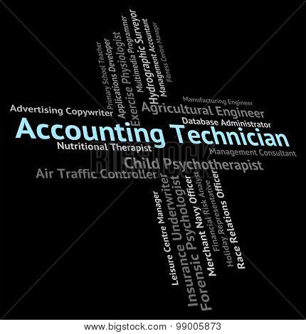 Accounting Technician Indicates Balancing The Books And Accountant