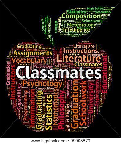Classmates Word Indicates Words Schoolmate And Schoolmates