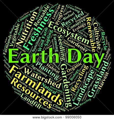 Earth Day Indicates Go Green And Eco