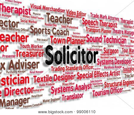 Solicitor Job Indicates Legal Practitioner And Barrister