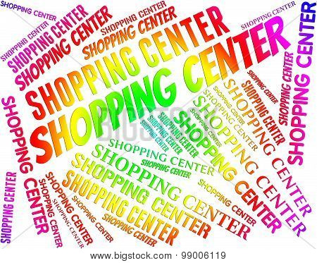 Shopping Center Shows Retail Sales And Commerce
