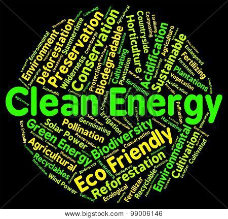 Eco Friendly Means Clean Energy And Ecology