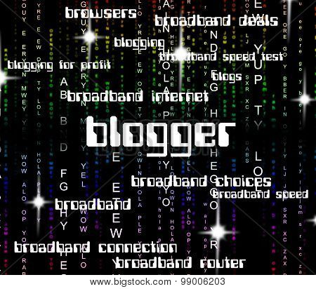 Blogger Word Represents Websites Web And Website