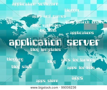 Application Server Means Programs Text And Servers