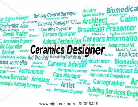 Ceramics Designer Shows Occupation Designed And Text