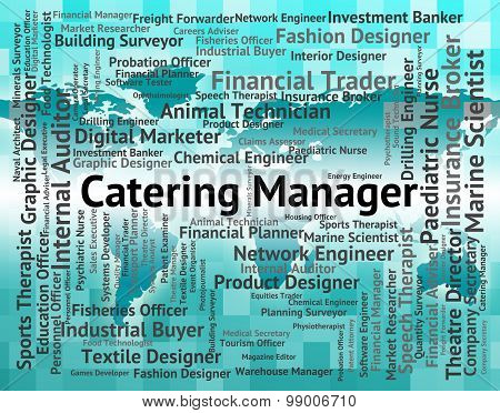 Catering Manager Indicates Overseer Restaurant And Head