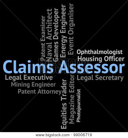 Claims Assessor Means Employment Jobs And Claiming