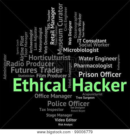 Ethical Hacker Indicates Out Sourcing And Attack