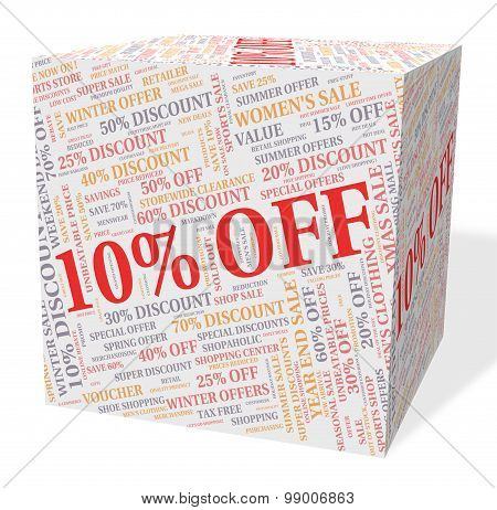Ten Percent Off Represents Bargains Cheap And Sales