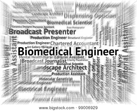Biomedical Engineer Shows Engineering Employment And Jobs
