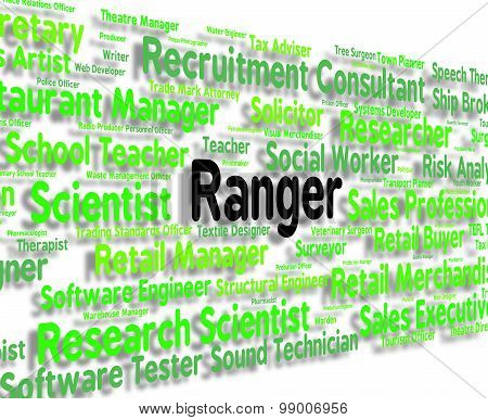 Ranger Job Represents Policewoman Word And Position