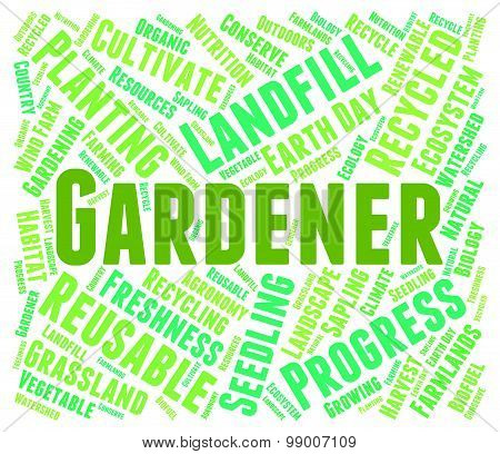 Gardener Word Means Gardens Planting And Outside