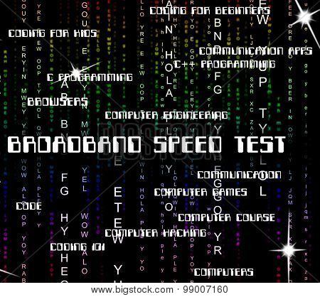 Broadband Speed Test Means World Wide Web And Communicate