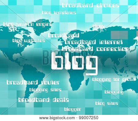 Blog Word Indicates Blogger Weblog And Blogging