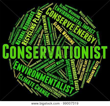 Conservationist Word Indicates Words Conserving And Protection