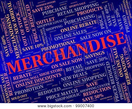 Merchandise Word Represents Product Wares And Retail
