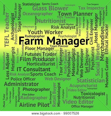 Farm Manager Represents Cultivate Agrarian And Farmstead