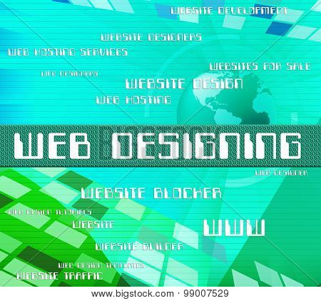 Web Designing Shows Internet Text And Online