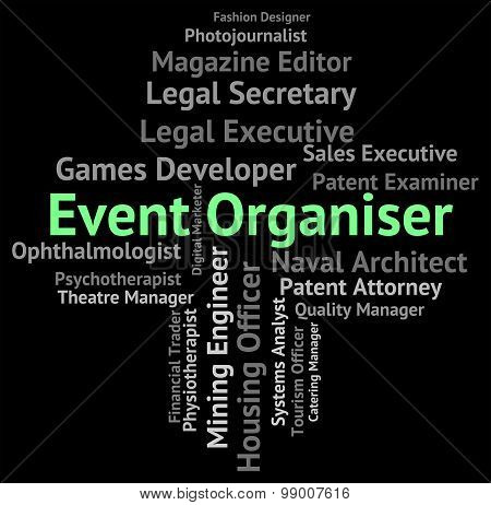 Event Organiser Shows Functions Work And Hiring