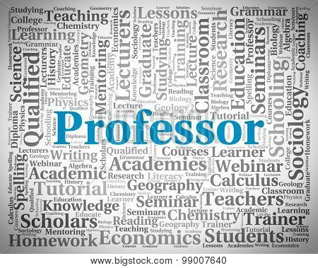 Professor Word Shows Teacher Teaching And Professors