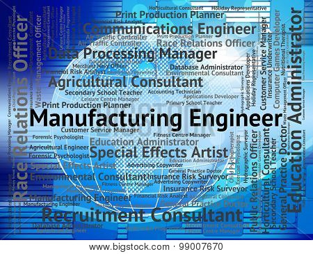Manufacturing Engineer Indicates Engineers Mechanics And Career