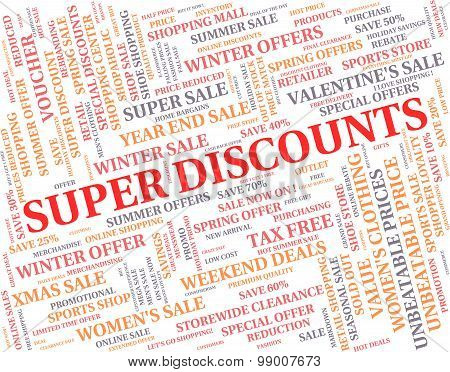 Super Discounts Represents Good Reduction And Save
