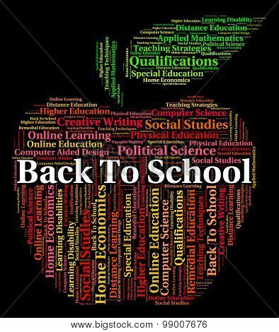 Back To School Indicates Schooling Schools And Text