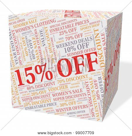 Fifteen Percent Off Represents Cheap Promotion And Sale