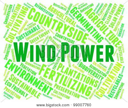Wind Power Shows Renewable Resource And Electric