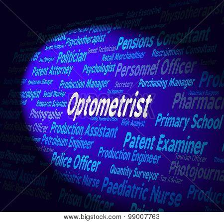 Optometrist Job Shows Eye Doctor And Career