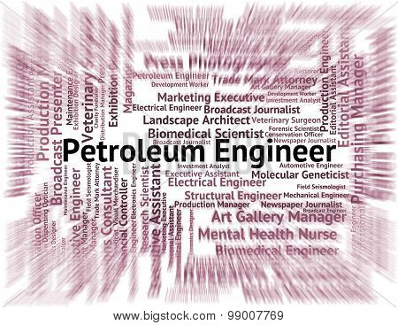 Petroleum Engineer Shows Crude Oil And Employment