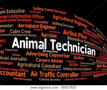 Animal Technician Represents Skilled Worker And Artisan