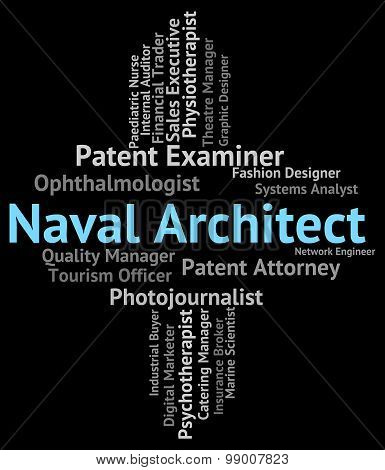 Naval Architect Represents Position Nautical And Text