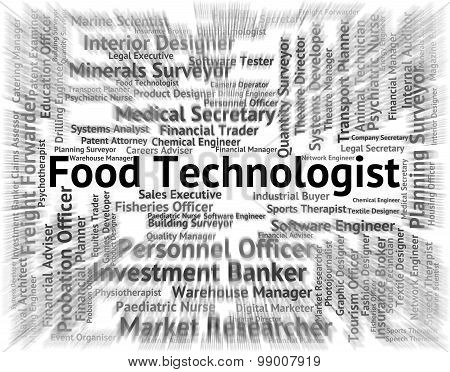 Food Technologist Means Eat Occupation And Hire