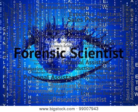 Forensic Scientist Shows Position Scientists And Word