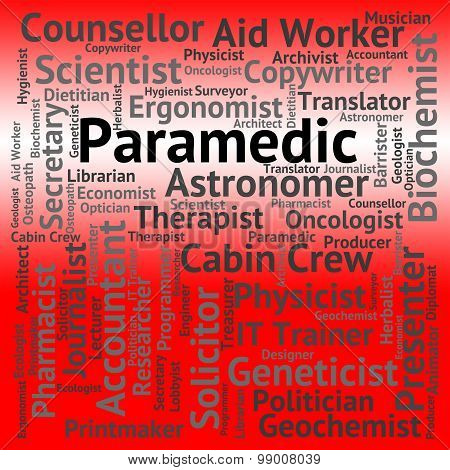 Paramedic Job Shows Emergency Medical Technician And Career