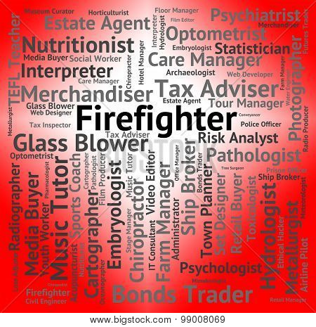 Firefighter Job Represents Fireman Firefighters And Occupations