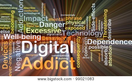 Background concept wordcloud illustration of digital addict glowing light