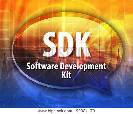 Speech bubble illustration of information technology acronym abbreviation term definition SDK Software Development Kit