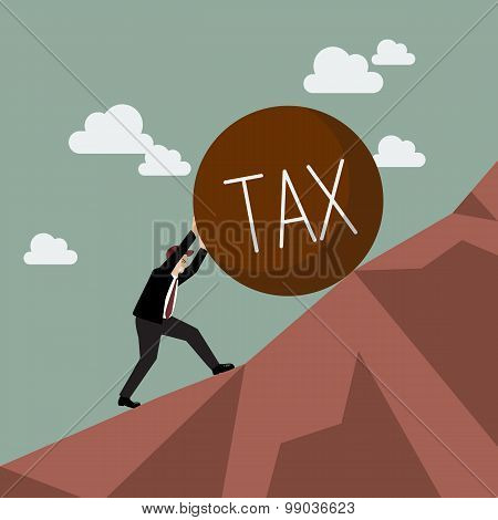 Businessman Pushing Heavy Tax Uphill