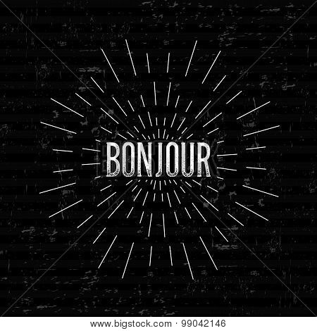 Abstract Creative concept vector design layout with text - bonjour. For web and mobile icon isolated