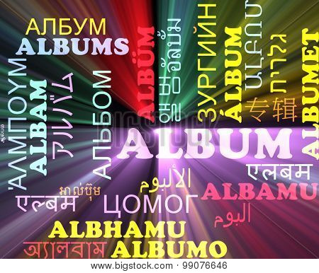 Background concept wordcloud multilanguage international many language illustration of album glowing light