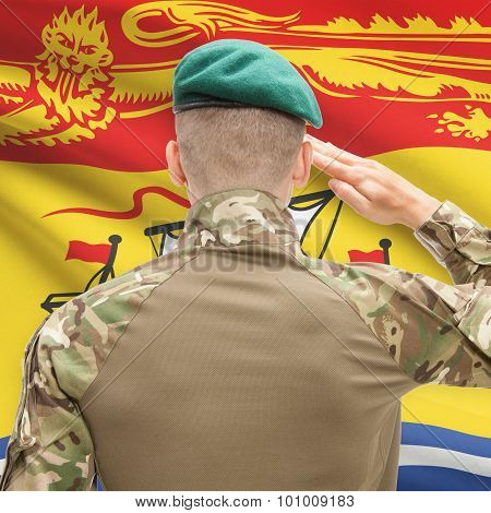 Soldier Saluting To Canadial Province Flag Conceptual Series - New Brunswick